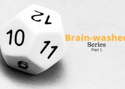Brainwashed series part 1