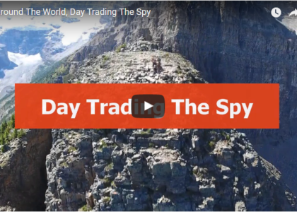 Around The World, Day Trading The SPY