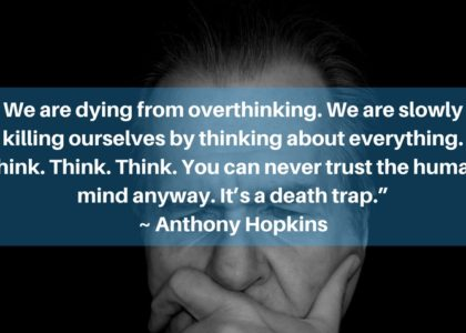 10 Aphorisms To Remember When You're Overthinking Your Drawdown