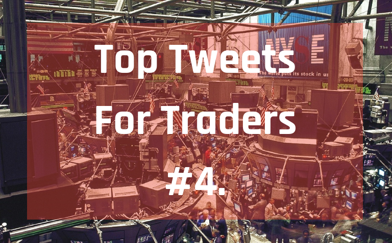 Top Tweets For Traders #4