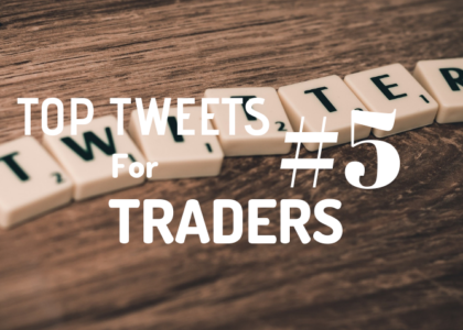 Top Tweets For Traders #5