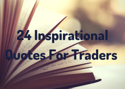 24 Inspirational Quotes For Traders